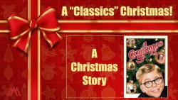 A Classics Christmas - A Christmas Story